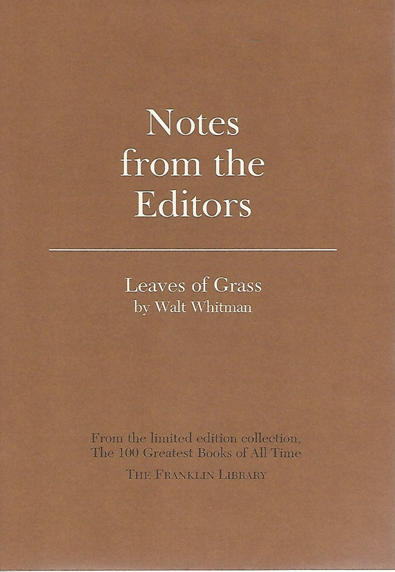 Franklin Library  Notes From the Editors; 100 Greatest Books; Leaves of Grass by Walt Whitman