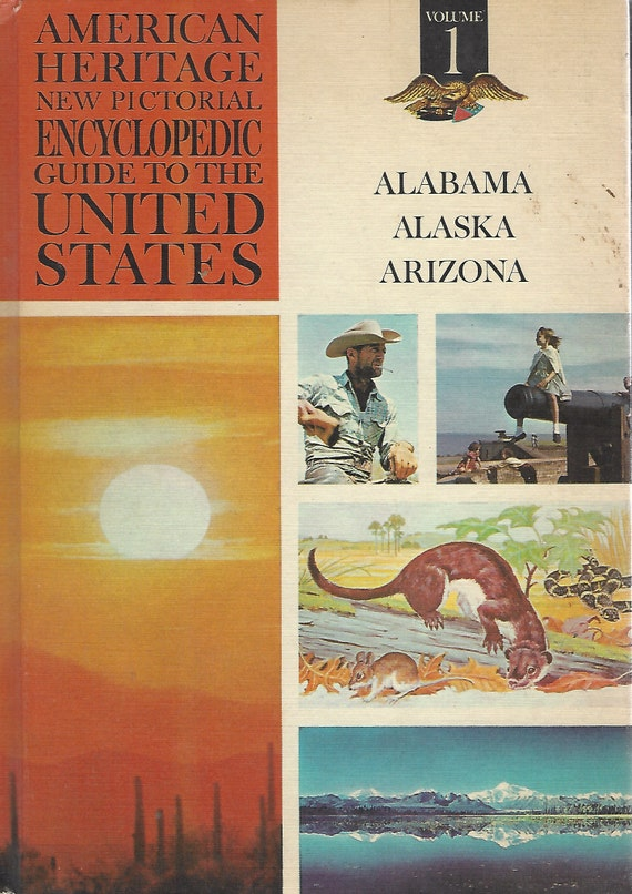 American Heritage New Pictorial Encyclopedic Guide to the United States:  Volume 1   (1965)