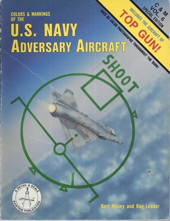 Colors & Markings of the U.S. Adversary Aircraft C and M Vol. 6 by Bert Kinzey