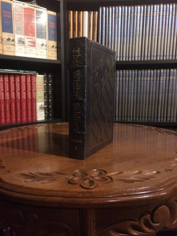 The Winter Soldiers by Richard M Ketchum Easton Press (Leather Bound) (SEALED MINT)