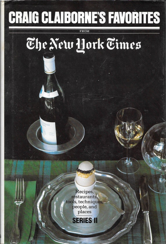 Craig Claiborne's Favorites From The New York Times Series II by Craig Claiborne 1976
