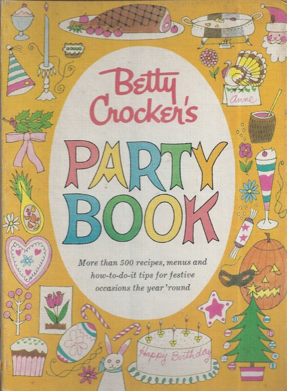 Betty Crocker's Party Book 1960 1st Edition/Printing