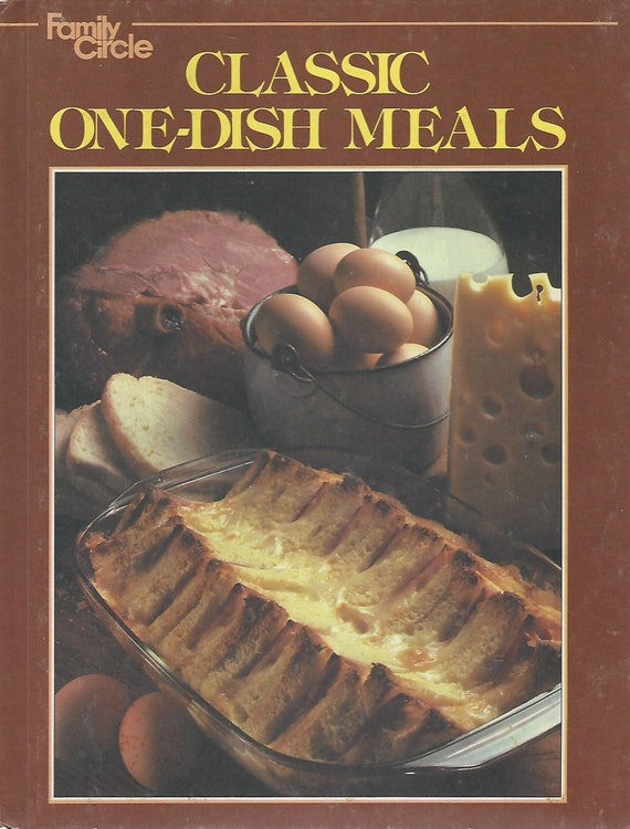 Family Circle Classic One-Dish Meals  Hardcover 1978