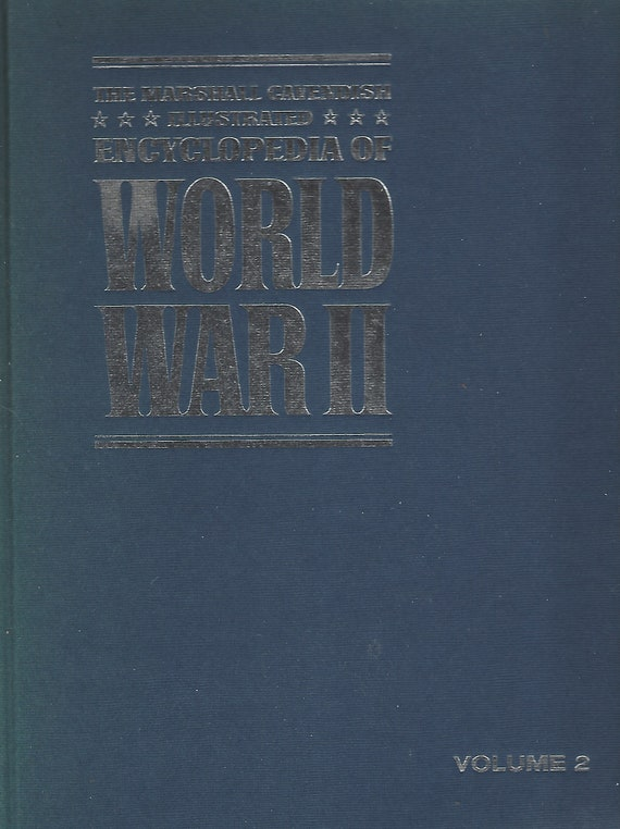 The Marshal Cavendish Illustrated Encyclopedia of World War II  (Volume 2)    The Fall of the West  (1972)