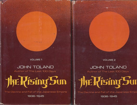 The Rising Sun by John Toland 2 Volume set 1970