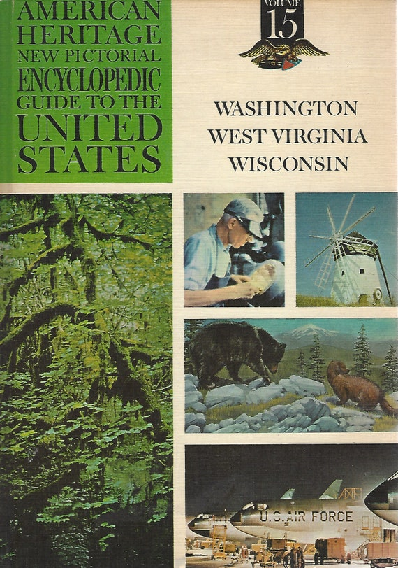 American Heritage New Pictorial Encyclopedic Guide to the United States:  Volume 15  (1965)