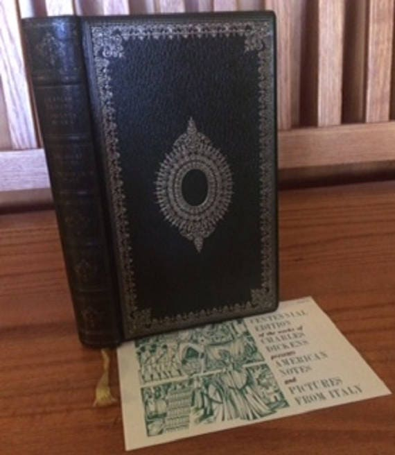 American Notes and Pictures From Italy  by Charles Dickens in one Volume