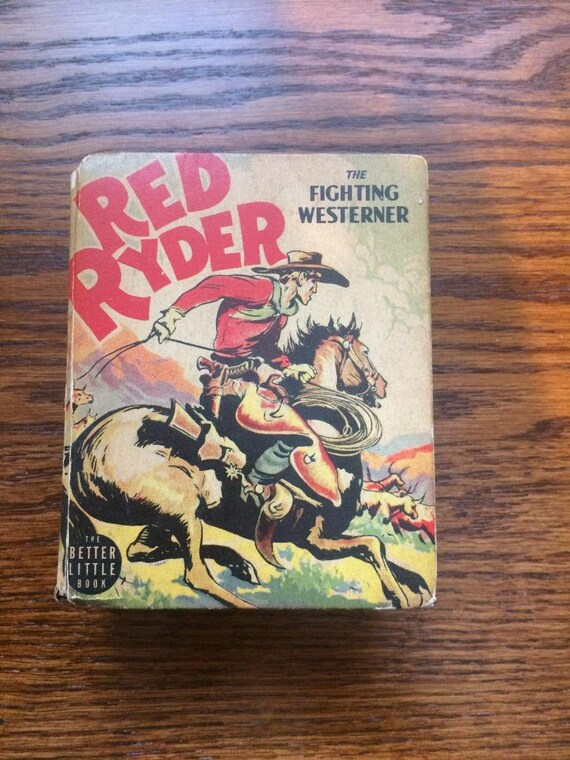 RED RYDER The Fighting Westerner (1940) Better Little Book (Whitman)