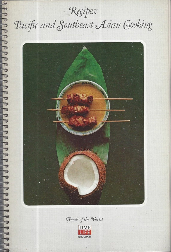 Time-Life Foods of the World: Pacific and Southeast Asian Cooking