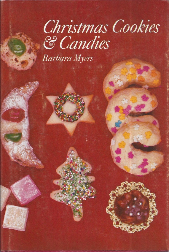 Christmas Cookies & Candies by Barbara Myers 1979 (HC)