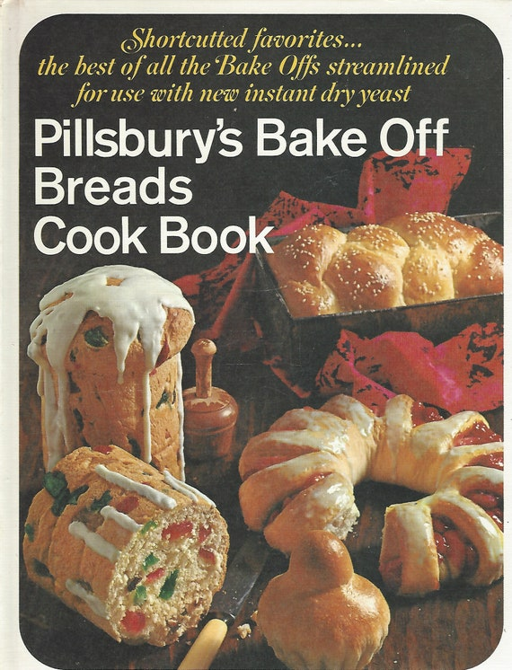 Pillsbury's Bake Off Breads Cookbook by Pillsbury Publications (1968) Hardcover