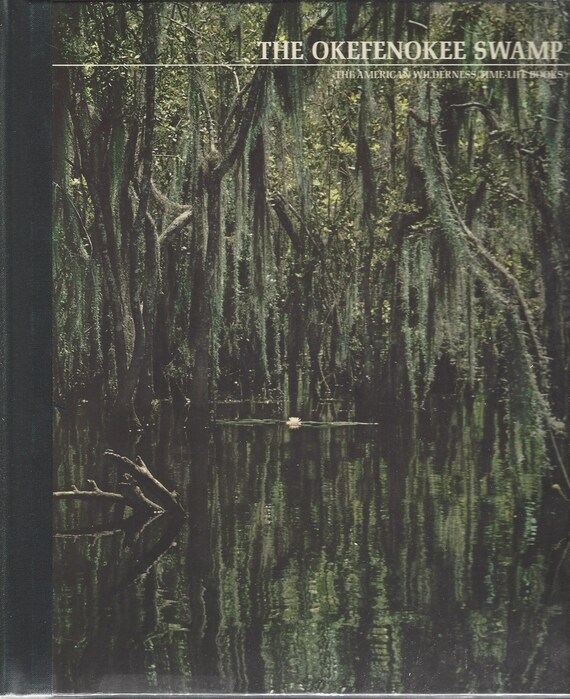 TIME-LIFE: The American Wilderness; The Okefenokee Swamp by Franklin Russell  (1973)