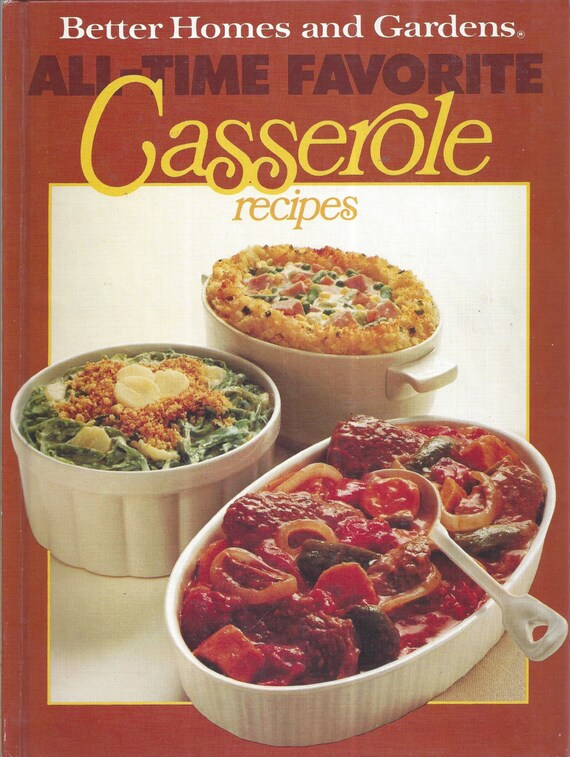 Better Homes and Gardens: All Time Favorite Casserole Recipes Cook Book (Hardcover)