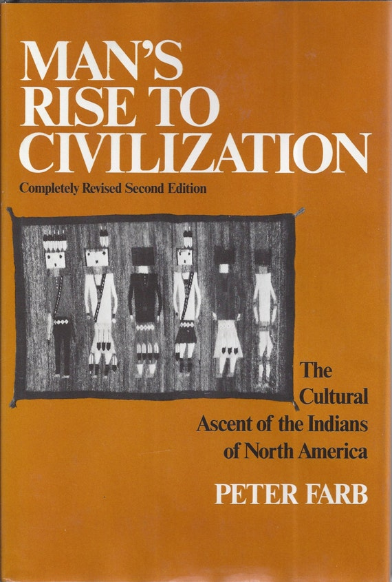Man's Rise to Civilization by Peter Farb (Hardcover)