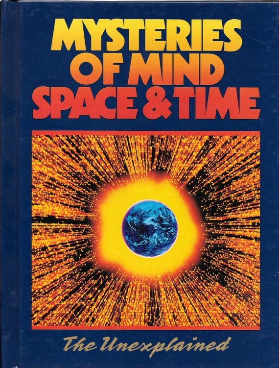 Mysteries of Mind Space & Time-The Unexplained Volume 6