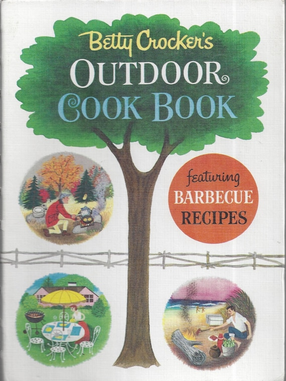 Betty Crocker's Outdoor Cook Book 1961 1st Edition 3rd Printing