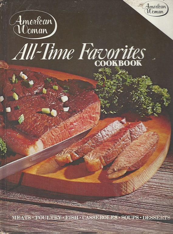 Amercian Woman All-Time Favorites Cookbook  Hardcover   (1980)