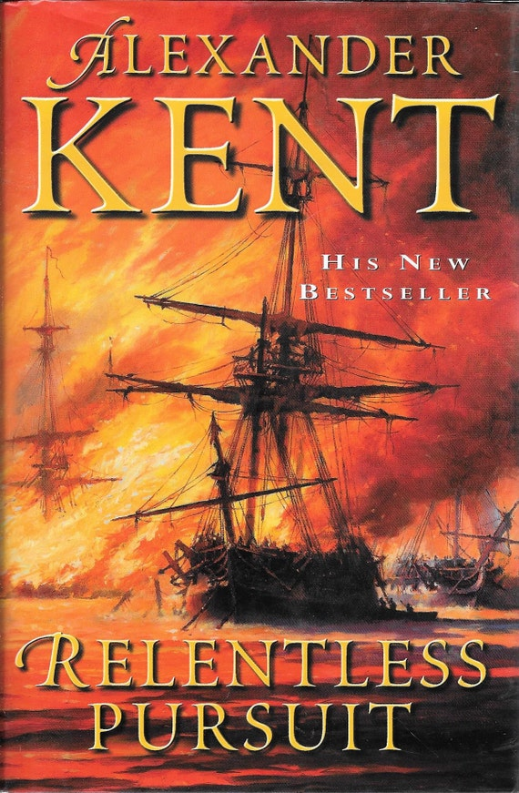 Relentless Pursuit by Alexander Kent (SIGNED) (Hardcover)