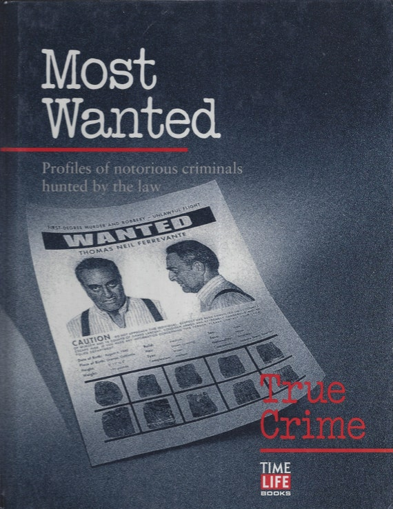 Time-Life: True Crime- MOST WANTED