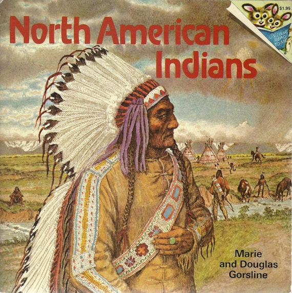 North American Indians by Marie Douglas Gorsline (Paperback) 1977