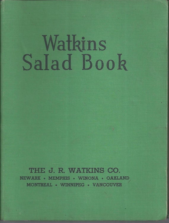 Watkins Salad Book by The J.R.Watkins Co.  1946