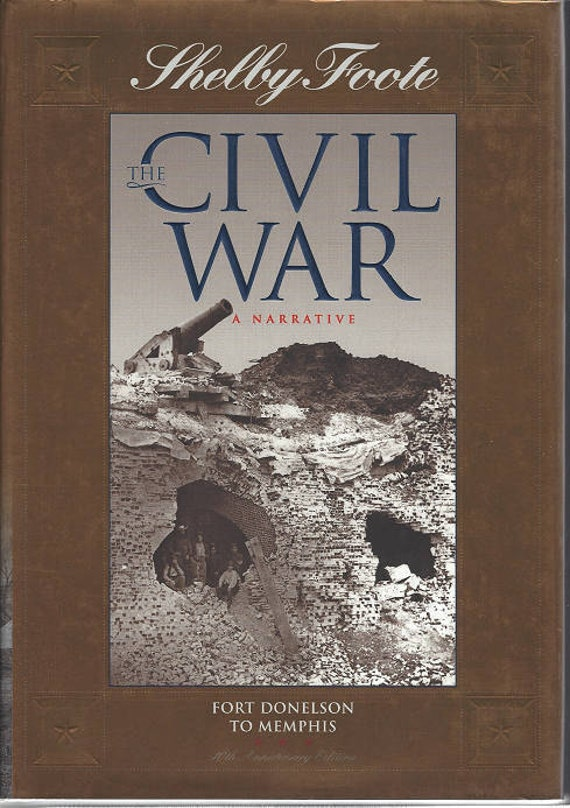 Time-Life: The Civil War-A Narrative-FORT DONELSON to MEMPHIS by Shelby Foote Volume Two