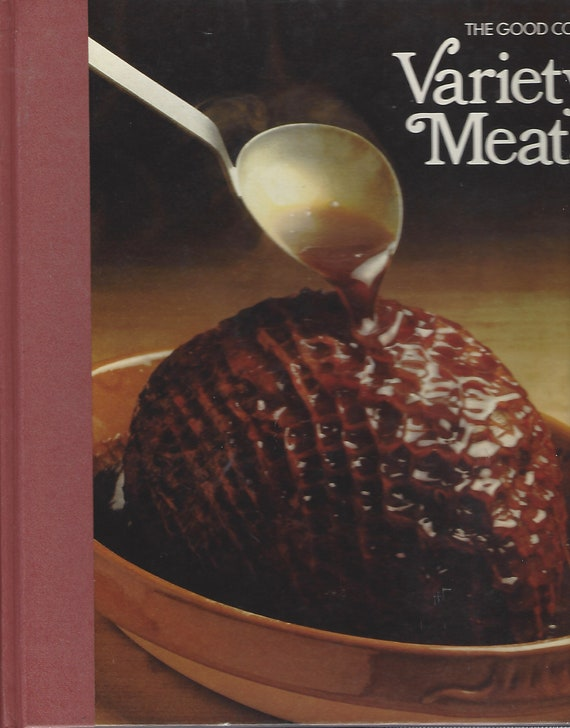 TIME-LIFE: The Good Cook-Variety Meats