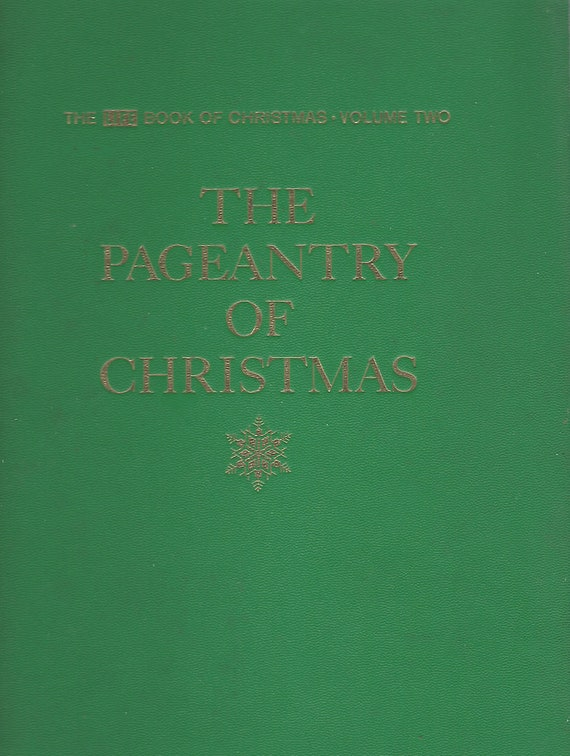 Time Life Book Of Christmas Set;  Volume Two:  The Pageantry of Christmas    (1963)