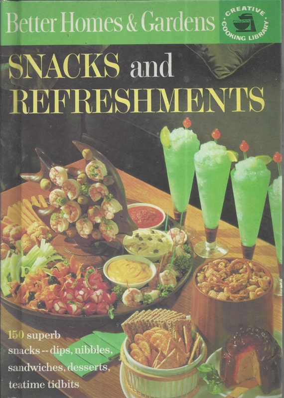 Better Homes and Gardens: (Creative cooking Library)-Snacks and Refreshments Cook Book (Hardcover)