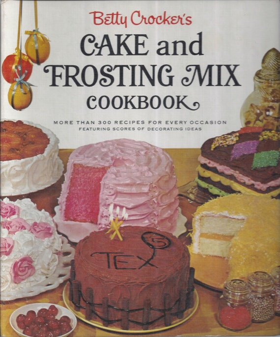 Betty Crocker's Cake and Frosting Mix Cookbook 1966 1st Edition Fifth Printing