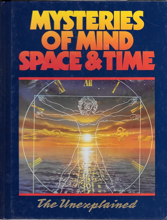 Mysteries of Mind Space & Time-The Unexplained Volume 2