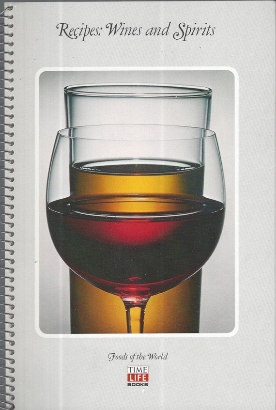 Time-Life Foods of the World: Wines and Spirits (SPIRAL)