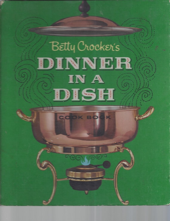 Betty Crocker's Dinner in a Dish 1965 1st Edition/Printing