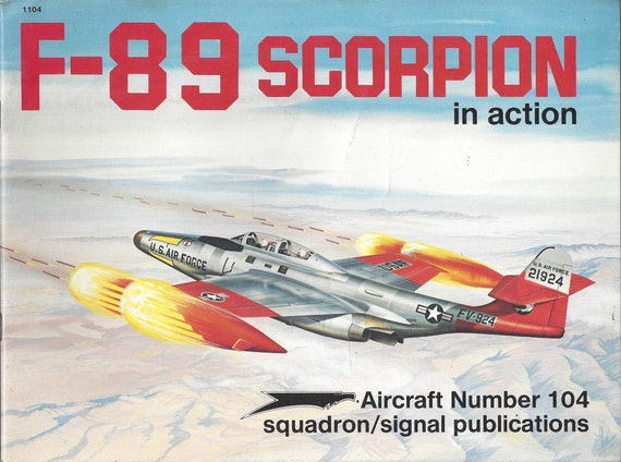 F-89 Scorpion in action - Aircraft No. 104 (Paperback)