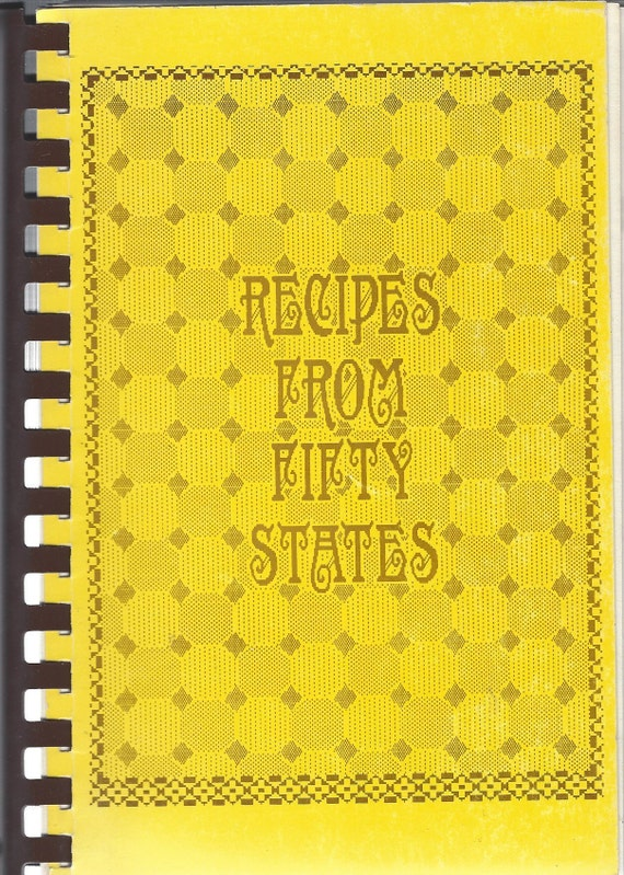 Recipes From Fifty States (Women's Fellowship-Arpin, Wisconsin) 1984 (Spiral)