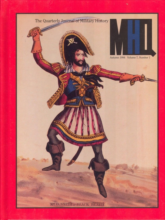 The Quarterly Journal of Military History: Autumn 1994 Volume 7, Number 1