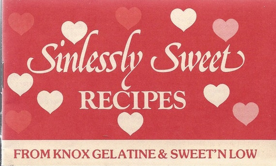 Sinlessly Sweet Recipes  From Knox Gelatine & Sweet'N Low (Pamphlet) (1980)