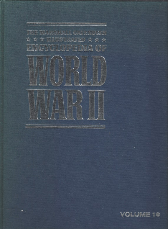 The Marshal Cavendish Illustrated Encyclopedia of World War 11  Volume 18;   Victory in Europe  (1972)