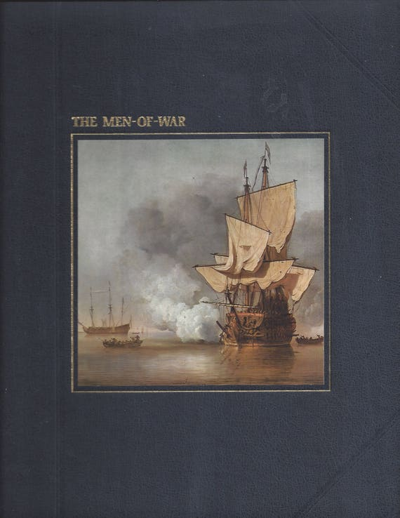 TIME-LIFE: The Seafarers-The Men-of-War by David Armine Howarth