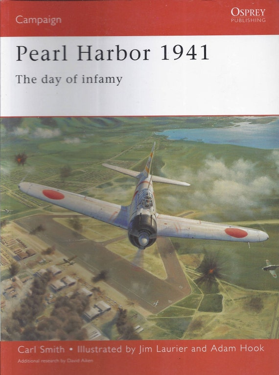 Pearl Harbor 1941: The day of infamy by Carl Smith (Osprey-Campaign)  (Paperback)