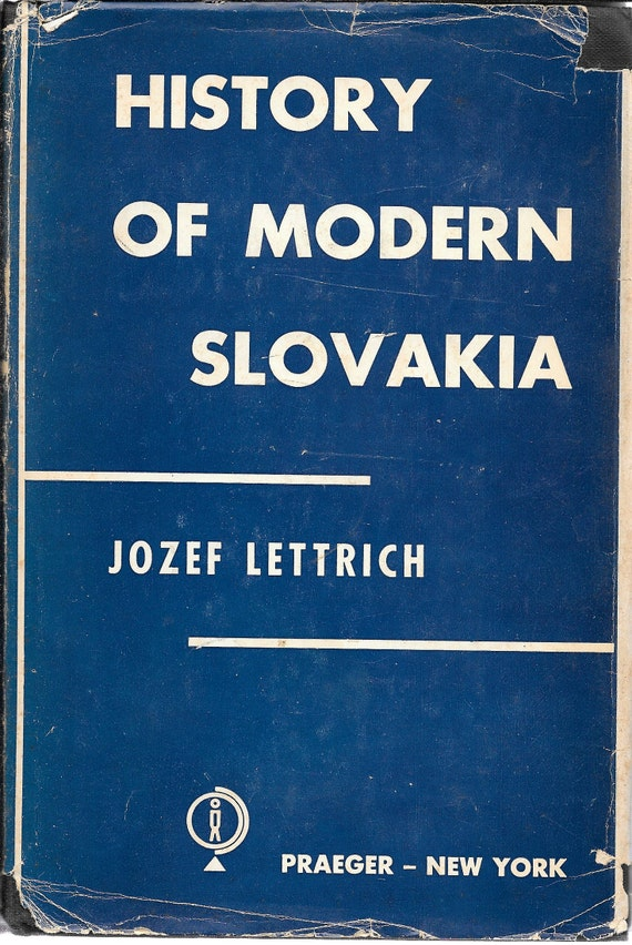 History of Modern Slovakia by Jozef Lettrich Signed First Edition 1955