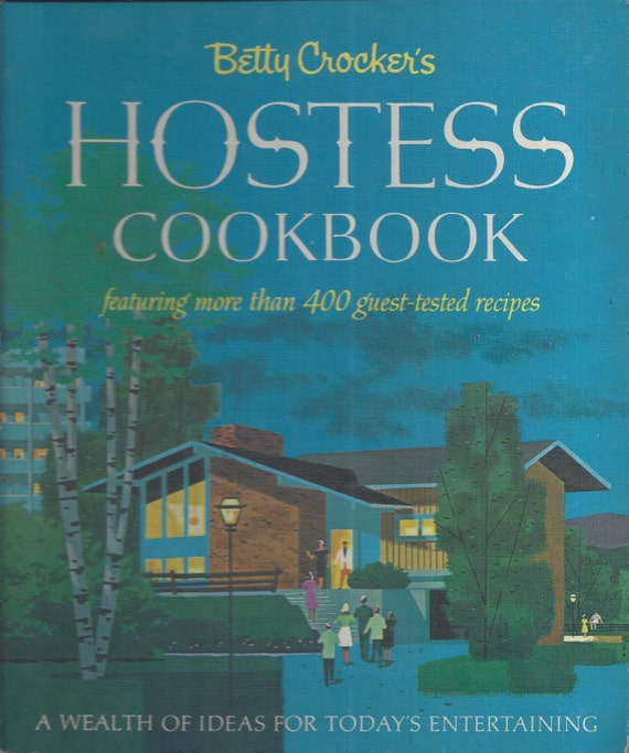 Betty Crocker's Hostess Cookbook 1967 1st Edition/Printing