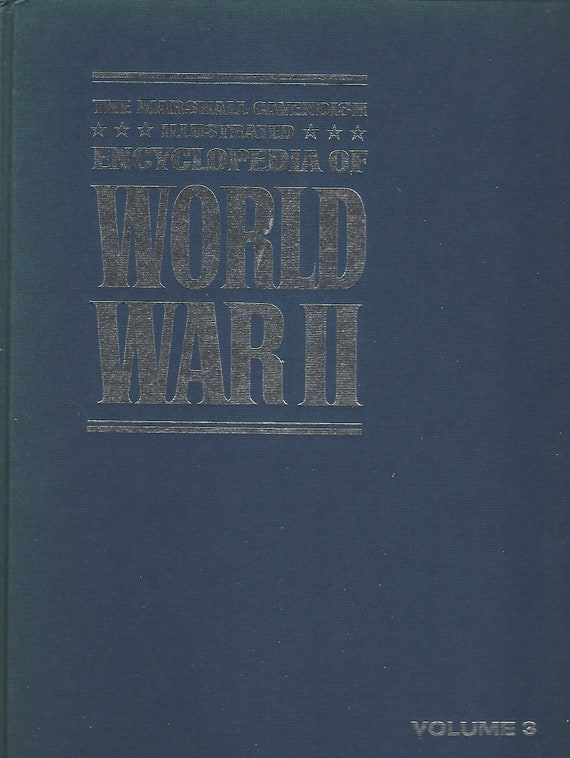 The Marshal Cavendish Illustrated Encyclopedia of World War II  (Volume 3)    The Axis Turns South (1972)