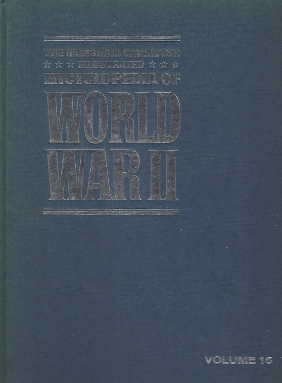 The Marshal Cavendish Illustrated Encyclopedia of World War II  (Volume 16)   Hitlers Last Gamble   (1972)