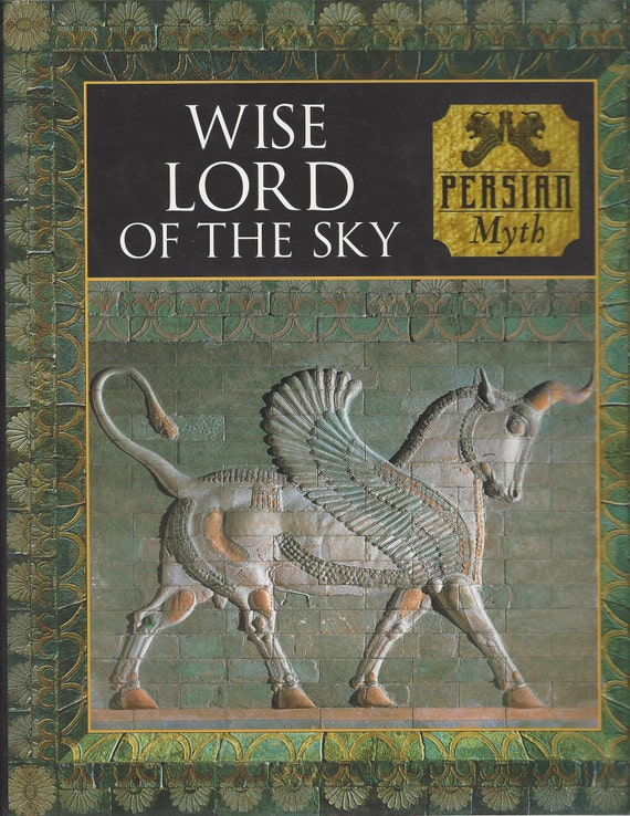 Time-Life: (PERSIAN) Myth and Mankind-Wise Lord of the Sky
