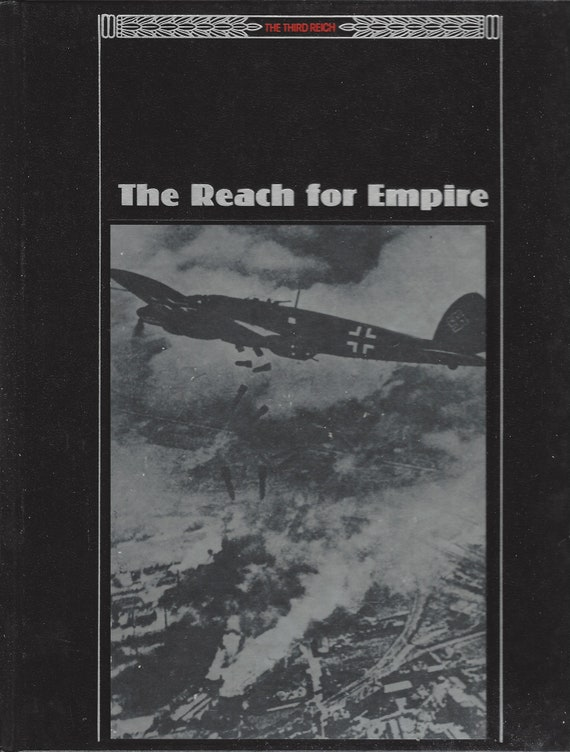 Time Life;  The Third Reich:  The Reach for Empire  (1989)