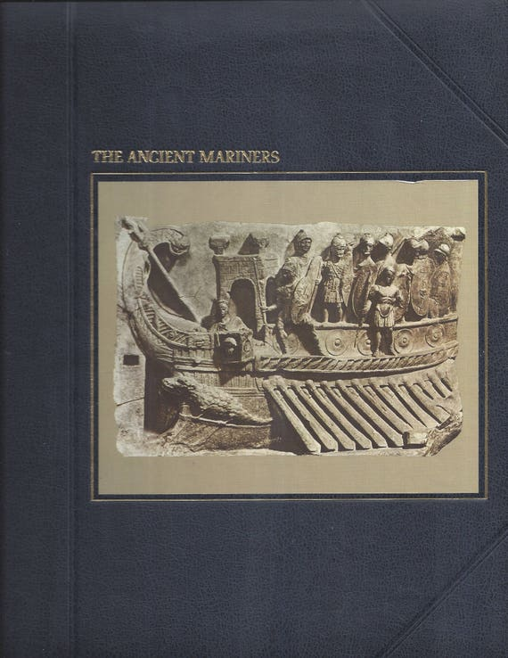 TIME-LIFE: The Seafarers-The Ancient Mariners  by Colin Thubron