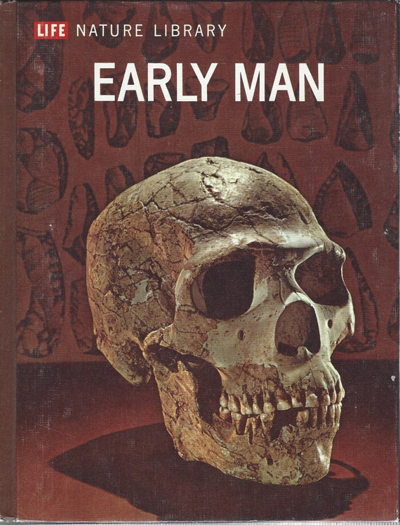 TIME LIFE: Nature Library; Early Man by F. Clark Howell (1973)