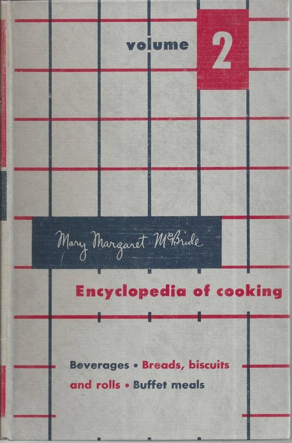 Mary Margaret McBride Encyclopedia of Cooking (volume 2) 1958