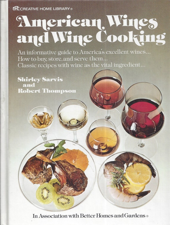 American wines and wine cooking by Shirley Sarvis